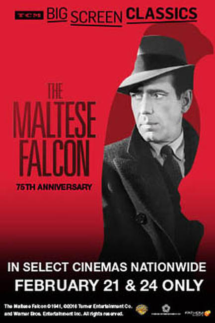 The Maltese Falcon 75th Anniversary (1941) presented by TCM Photos + Posters